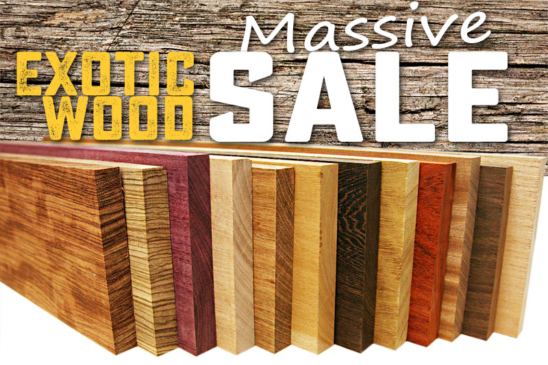 Exotic Wood & Lumber on sale for woodworkers